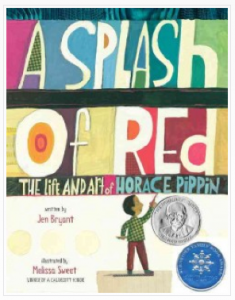 A Splash of Red by Jen Bryant, illustrated by Melissa Sweet - deserving of all awards it's garnished