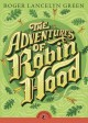 7505 2010-07-20 10:34:37 2019-03-19 20:25:04 Adventures of Robin Hood 1 9780141329383 1  9780141329383.jpg 5.99 5.09 Green, Roger Lancelyn; Boyne, John (INT)  2019-03-18 01:12:23 G true  0.75000 5.00000 6.75000 0.60000 PENGJ Penguin Group USA PAP Paperback Puffin Classics 2010-03-18 xix, 294 p. : BK0008557021 Children's - Grade 4-6, Age 9-11 BK4-6            0 0 BT 9780141329383_medium.jpg 0 resize_120_9780141329383_medium.jpg 0 Green, Roger Lancelyn   8.1 Available 0 0 0 0 0  1 0  1 2016-06-15 14:41:25 123 0