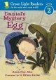 6609 2009-07-01 17:16:15 2020-01-23 14:10:03 Daniel's Mystery Egg 1 9780152048457 1  9780152048457.jpg 3.95 3.36 Ada, Alma Flor; Karas, G. Brian (ILT)  2019-09-09 01:09:41 G true  0.10000 5.75000 8.25000 0.15000 HGMJP Houghton Mifflin Harcourt PAP Paperback Green Light Readers. All Levels 2003-07-01 24 p. ; BK0004188615 Children's - Grade 1-2, Age 6-7 BK1-2         43 3 1 1 0 BT 9780152048457_medium.jpg 0 resize_120_9780152048457_medium.jpg 1 Ada, Alma Flor   1.8 Available 0 0 0 0 0  1 0  1 2016-06-15 14:41:25 22 0