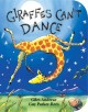 8569 2016-02-22 13:36:04 2019-08-17 20:05:07 Giraffes Can't Dance 1 9780545392556 1  9780545392556.jpg 6.99 5.94 Andreae, Giles; Parker-Rees, Guy (ILT)  2019-08-12 01:41:09 I true  0.75000 5.50000 7.00000 0.58000 SCHOH Scholastic HRD Hardcover  2012-03-01 30 p. ; BK0010064348 Children's - Kindergarten, Age 5-6 BKK            0 0 BT 9780545392556_medium.jpg 0 resize_120_9780545392556_medium.jpg 0 Andreae, Giles    Available 0 0 0 0 0  1 1  1 2016-06-15 14:41:25 324 0