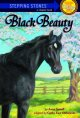 7614 2011-04-16 13:40:06 2019-02-18 04:50:05 Black Beauty 1 9780679803706 1  9780679803706.jpg 3.99 3.39 Dubowski, Cathy East; D'Andrea, Domenick (ILT) This adaptation makes the basic story of the classic novel accessible for younger readers. 2019-02-18 01:13:02 1 true  0.25000 5.25000 7.75000 0.20000 RANDJ Random House Childrens Books PAP Paperback Bullseye Step into Classics 1993-09-01 94 p. : BK0002337555 Children's - Grade 2-3, Age 7-8 BK2-3            0 0 BT 9780679803706_medium.jpg 0 resize_120_9780679803706_medium.jpg 1 Dubowski, Cathy East   3.6 Available 0 0 0 0 0  1 0  1 2016-06-15 14:41:25 107 0