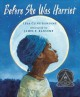 9086 2018-02-16 12:56:54 2019-01-17 13:50:08 Before She Was Harriet : The Story of Harriet Tubman 1 9780823420476 1  9780823420476.jpg 17.95 15.26 Cline-Ransome, Lesa; Ransome, James E. (ILT) Watercolors rich with color and undertones speak to the deep character of Harriet Tubman, once General Tubman, Union Spy, Moses, Araminta, and more. Concise word selection shapes historical contrasts within short lines of verse on each spread, conveying poignant truth with hope and a relentless spirit bound only by freedom.  2019-01-14 01:33:22 R true  0.75000 9.50000 11.50000 0.96000 PNGDC Penguin Distribution Childrens SAL School And Library Jane Addams Honor Book (Awards) 2017-11-07 1 volume (unpaged) : BK0020501284 Children's - Grade 1-2, Age 6-7 BK1-2  Coretta Scott King Illustrator Honor Award (2018)          0 0 BT 9780823420476_medium.jpg 0 resize_120_9780823420476_medium.jpg 0 Cline-Ransome, Lesa    Available 0 0 0 0 0 1867 1 0 1900 1 2018-02-16 13:20:24 203 0