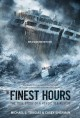 9128 2018-06-04 10:39:42 2019-01-17 13:50:08 Finest Hours : The True Story of a Heroic Sea Rescue 1 9781250044235 1  9781250044235.jpg 7.99 6.79 Tougias, Michael J.; Sherman, Casey How does a man decide to ignore life-threatening consequences in order to attempt the rescue of others? When a hurricane batters and breaks not one tanker, but two in half the same night, it leaves 84 seaman at its mercy. Survival is against all odds, and this story's authors pay relentless attention to detail and perspective that places readers in the midst of split-second decisions that risk everything at hope's expense. Gripping, gut-wrenching events challenge readers to consider the values that inform a willingness to cross personal limits for the good of others. An incredible true story. 2019-01-14 01:33:42 1 true  0.75000 5.50000 8.00000 0.30000 FWLRN Feiwel & Friends PAP Paperback  2015-12-08 xi, 160 pages : BK0015138828 Children's - Grade 3-4, Age 8-9 BK3-4         114 5 6 1 0 BT 9781250044235_medium.jpg 0 resize_120_9781250044235_medium.jpg 0 Tougias, Michael J.   7.5 Available 0 0 0 0 0  1 0 1952 1 2018-06-04 10:42:59 12 0