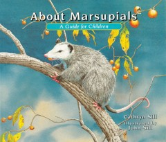 About Marsupials : A Guide for Children