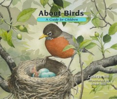 About Birds : A Guide for Children