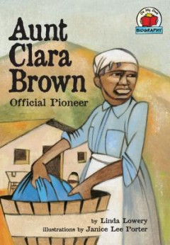 Aunt Clara Brown : Official Pioneer
