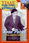 Rosa Parks : Civil Right Pioneer