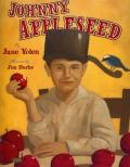 Johnny Appleseed : The Legend and the Truth