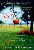 Ida B : . . . And Her Plans to Maximize Fun, Avoid Disaster, And (Possibly) Save the World