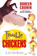 Trouble with Chickens