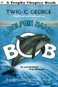 Dolphin Named Bob