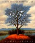 Sky Tree : Seeing Science Through Art