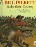 Bill Pickett : Rodeo-Ridin' Cowboy