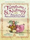 Tumtum & Nutmeg : Adventures Beyond Nutmouse Hall
