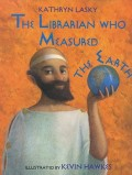 The Librarian Who Measured the Earth