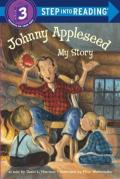 Johnny Appleseed : My Story