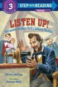 Listen Up! : Alexander Graham Bell's Talking Machine