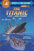 Titanic : Lost...and Found : A Step 3 Book/Grades 2-3