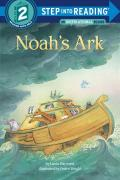 Noah's Ark : A Step 2 Book Preschool-Grade 1