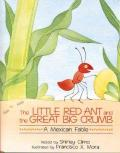 Little Red Ant and the Great Big Crumb : A Mexican Fable
