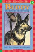 Buddy, the First Seeing Eye Dog : The First Seeing Eye Dog