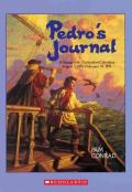 Pedro's Journal : A Voyage With Christopher Columbus August 3, 1492-February 14, 1493