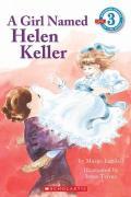 Girl Named Helen Keller
