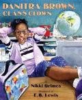 Danitra Brown, Class Clown