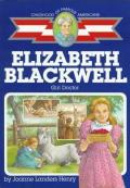 Elizabeth Blackwell : Girl Doctor