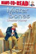 Mr. Bones : Dinosaur Hunter