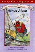 Adventures of Hector Fuller Hector Afloat