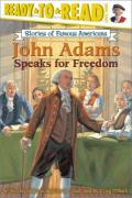 John Adams Speaks for Freedom