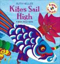 Kites Sail High : A Book About Verbs