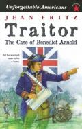 Traitor : The Case of Benedict Arnold