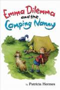 Emma Dilemma and the Camping Nanny