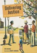 Delivering Justice : W. W. Law and the Fight for Civil Rights