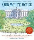 Our White House : Looking In, Looking Out