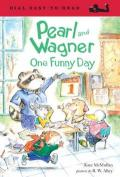 Pearl and Wagner : One Funny Day