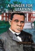 Hunger for Learning : A Story About Booker T. Washington