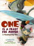 One is a Feast for Mouse : A Thanksgiving Tale