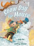 Snow Day for Mouse