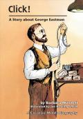 Click! : A Story About George Eastman