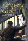 Daring Escape of Ellen Craft