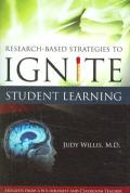 Research-based Strategies to Ignite Student Learning : Insights from a Neurologist And Classroom Teacher