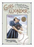 Girl Wonder : A Baseball Story in Nine Innings