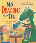 No Dragons for Tea : Fire Safety for Kids (And Dragons