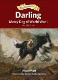 Darling, Mercy Dog of World War I