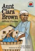 Aunt Clara Brown : Official Pioneer