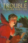 Trouble at Silver Pines Inn