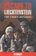 Escape to Liechtenstein : The Young Refugees